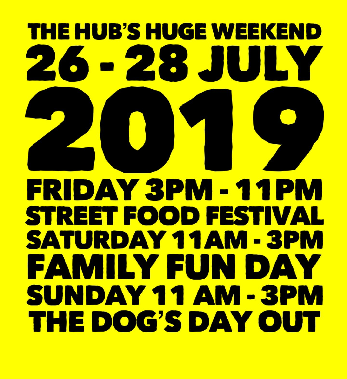 THE HUB'S HUGE WEEKEND!