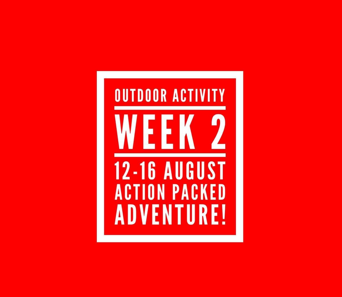 Outdoor Activity Week 2, Summer 19