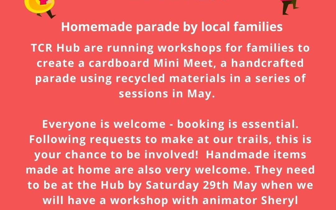 Mini Meet Makes – creative family workshops to create an upcycled parade!