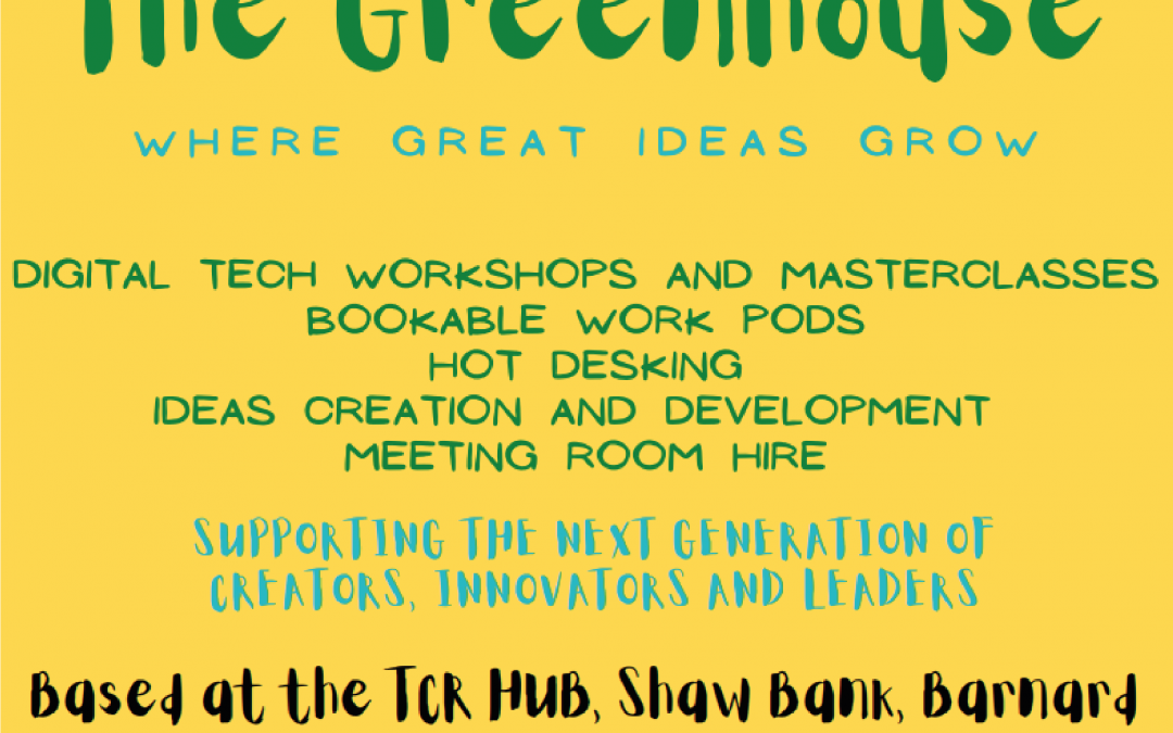 The Greenhouse – Where Great Ideas Grow