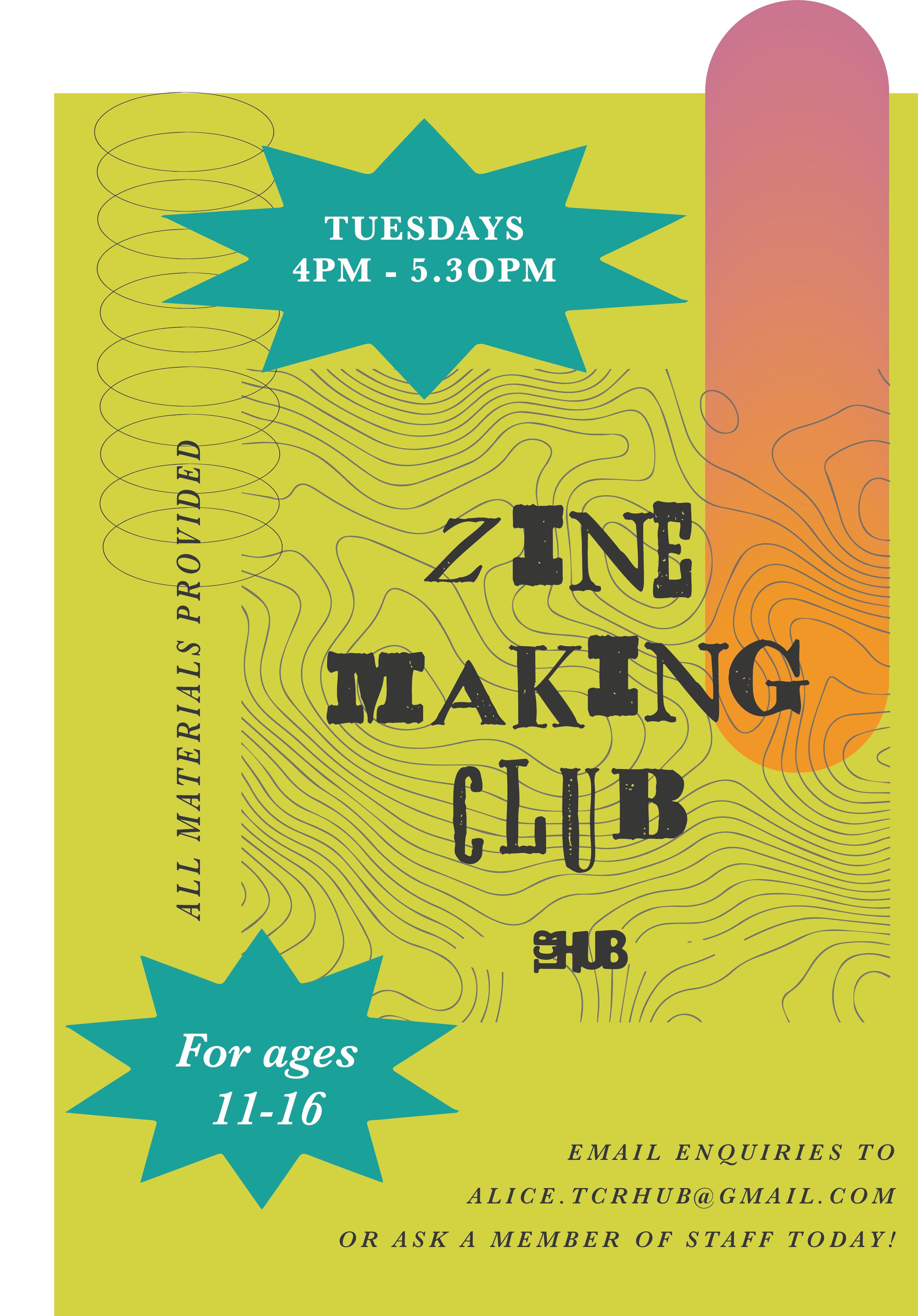 Zine making club poster